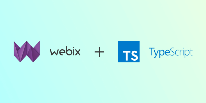 Using Typescript Types in Webix UI Framework with Live Demo