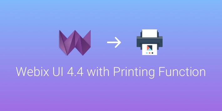 Meet JS Framework Webix UI 4 4 with Print API, Query Builder