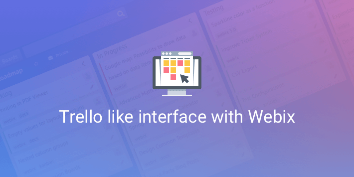 create your own trello alternative with webix
