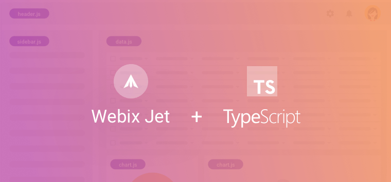 Webix Jet with TypeScript