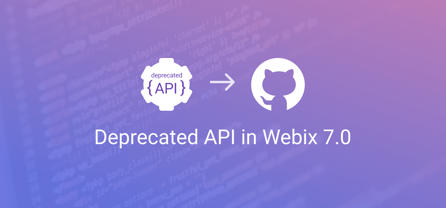 Webix 7.0 Deprecated API