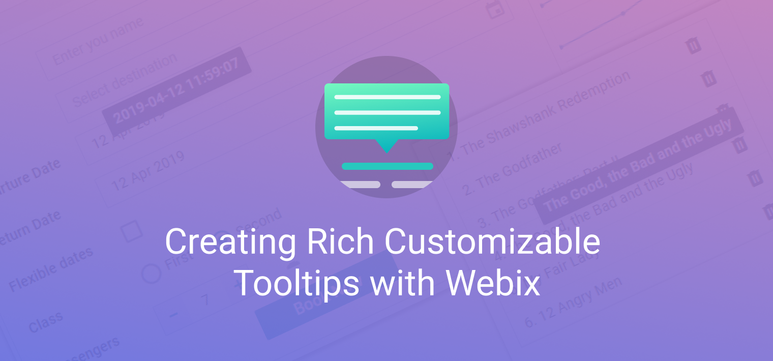 Creating Rich Customizable Tooltips with Webix